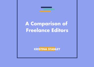 Freelance Editing: A Comparison of Editors