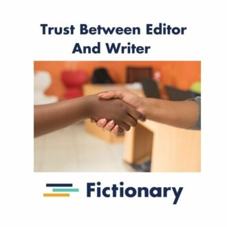 How An Editor Creates Trust With A Writer
