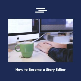 How to Become an Editor and Be Amazing