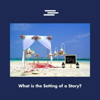 What is the Setting of a Story?
