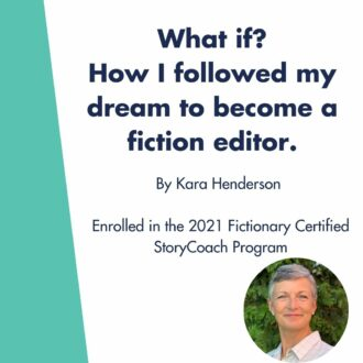 Why I Enrolled in The Fictionary Certified StoryCoach Program